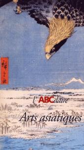 Histoiresdenlire.be L'Abcdaire des Arts asiatiques Image