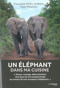 Ucareoutplacement.be Un éléphant dans ma cuisine - Ce que mon troupeu d'éléphants m'a appris sur l'amour, le courage et la détermination Image