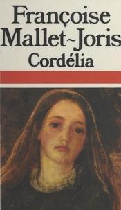 Françoise Mallet-Joris - Cordélia - Nouvelles.