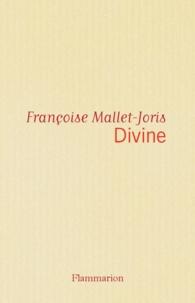 Françoise Mallet-Joris - Divine.