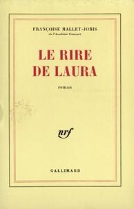 Françoise Mallet-Joris - Le rire de Laura.