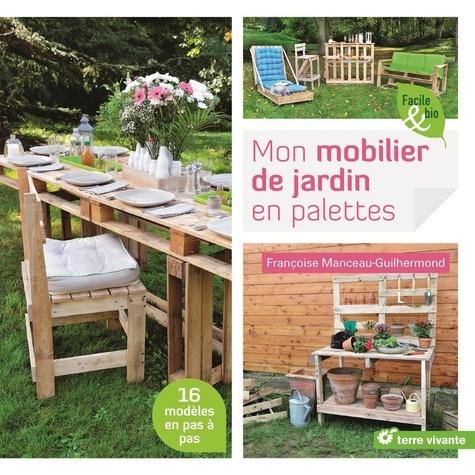 Mon mobilier de jardin en palettes - Grand Format