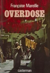 Françoise Mareille - Overdose.