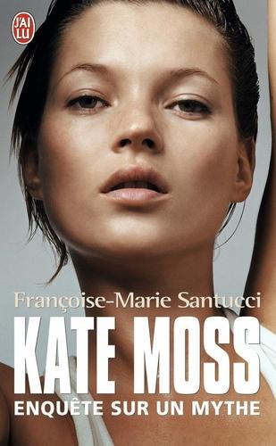 Françoise-Marie Santucci - Kate Moss.