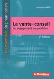 Françoise Martin - La vente-conseil - Un engagement au quotidien.