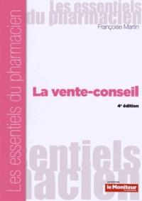 Françoise Martin - La vente-conseil.