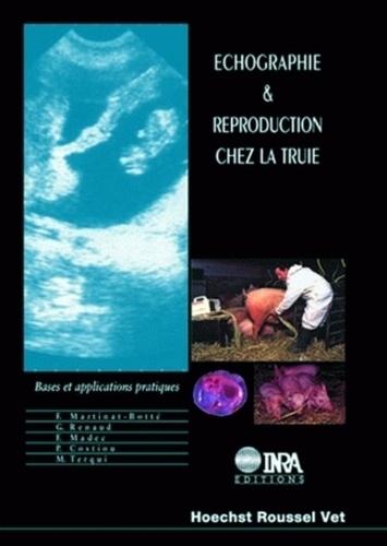 ECHOGRAPHIE ET REPRODUCTION CHEZ LA TRUIE. Bases et applications pratiques