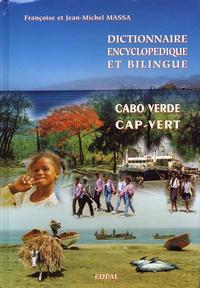 Françoise Massa et Jean-Michel Massa - Dictionnaire encyclopédique et bilingue portugais-français - Volume 3, Cap-Vert/Cabo Verde.