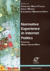 Françoise Massit-Folléa et Cécile Méadel - Normative Experience in Internet Politics.