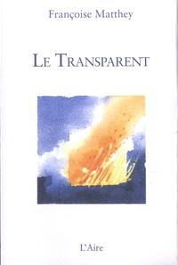 Françoise Matthey - Le Transparent - En chemin avec Nicolas de Flue.