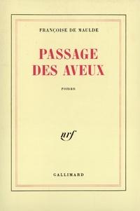 Françoise Maulde - Passage des aveux.