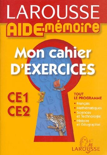 Françoise Melluso et Brigitte Melluso - Mon cahier d'exercices CE1-CE2.
