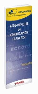 Françoise Menasce - Aide-mémoire de conjugaison française.