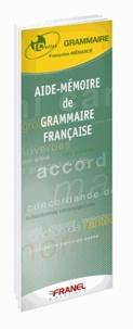 Françoise Menasce - Aide-mémoire de grammaire française.