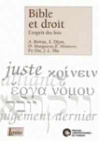 Françoise Mies - Bible et droit - L'esprit des lois.