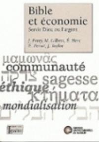 Françoise Mies - Bible et économie - Servir Dieu ou l'argent.