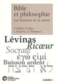 Françoise Mies et Paul Gilbert - Bible et philosophie - Les lumières de la raison.