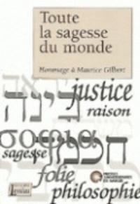Françoise Mies - Toute la sagesse du monde - Hommage à Maurice Gilbert.