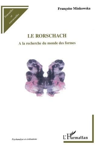 Le Rorschach. A la recherche du monde des formes