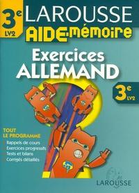 Larousse Aide-Mémoire Allemand 3e LV2- Exercices - Françoise Mirabel-Sérodes |