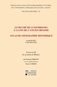 Le duché de Luxembourg à la fin de lAncien Régime, Atlas de géographie historique - Fascicule 2, Le quartier de Durbuy.pdf