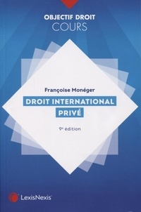 Françoise Monéger - Droit international privé.