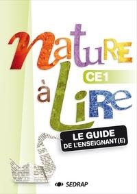 Françoise Monier-Roland et Claudine Barou-Fret - Nature à lire CE1 - Le guide de l'enseignant. 1 Cédérom
