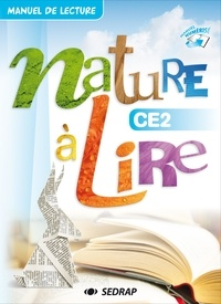 Françoise Monier-Roland et Claudine Barou-Fret - Nature à lire CE2 - Manuel de lecture.
