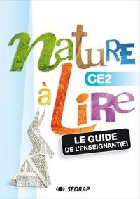 Françoise Monier-Roland et Claudine Barou-Fret - Nature à lire CE2 - Le guide de l'enseignant. 1 Cédérom