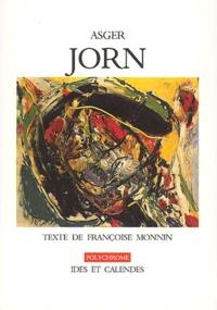 Françoise Monnin - Asger Jorn.