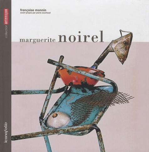 Françoise Monnin - Marguerite Noirel.