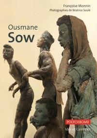 Françoise Monnin - Ousmane Sow.