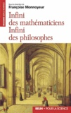 Françoise Monnoyeur - Infini des mathématiciens, infini des philosophes.