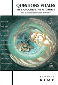 Questions vitales - Vie biologique, vie psychique.pdf