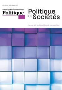 Françoise Montambeault et Pascale Dufour - Politique et Sociétés  : Politique et Sociétés. Vol. 36,  2017.