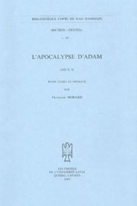 Françoise Morard - L'Apocalypse d'Adam - (NH V, 5).