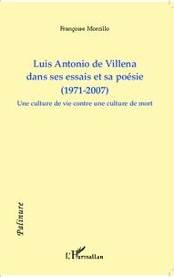 Françoise Morcillo - Luis Antonio de Villena dans ses essais et sa poésie (1971-2007) - Une culture de vie contre une culture de mort.
