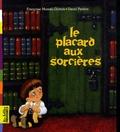 Françoise Moreau-Dubois et David Parkins - Le placard aux sorcières.