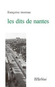 Françoise Moreau - Les dits de Nantes.