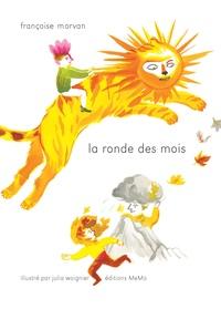 Françoise Morvan - La ronde des mois.