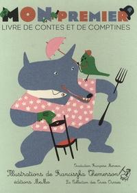 Françoise Morvan - Mon premier livre de contes et de comptines.