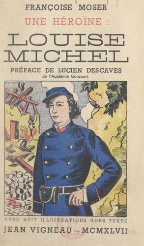 Une héroïne, Louise Michel