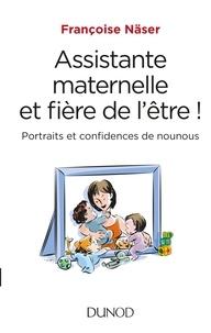 Assistante maternelle et fière de lêtre! - Portraits et confidences dune nounou.pdf