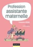 Françoise Näser - Profession assistante maternelle.