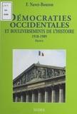 Françoise Navet-Bouron et Sylvie Claval - Démocraties occidentales et bouleversements de l'histoire : France.