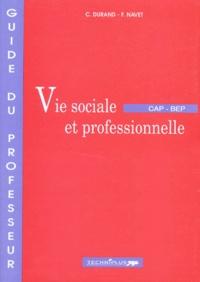 Françoise Navet et C Durand - Vie sociale et professionnelle CAP et BEP - Guide du professeur.