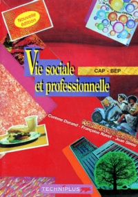 Françoise Navet et Jean Sinou - Vie sociale et professionnelle CAPet BEP - Edition 1996.