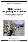 Françoise Navez-Bouchanine - Effets sociaux des politiques urbaines - L'entre-deux des politiques insitutionnelles et des dynamiques sociales, Algérie, Maroc, Liban, Mauritanie.