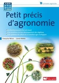 Françoise Néron et Anne Alletto - Petit précis d'agronomie.