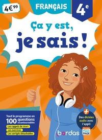 Français 4e Ca y est, je sais ! - Françoise Nicolas |